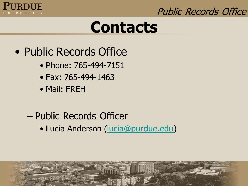 Public Records Office Contacts Public Records Office Phone: Fax: Mail: FREH –Public Records Officer Lucia Anderson