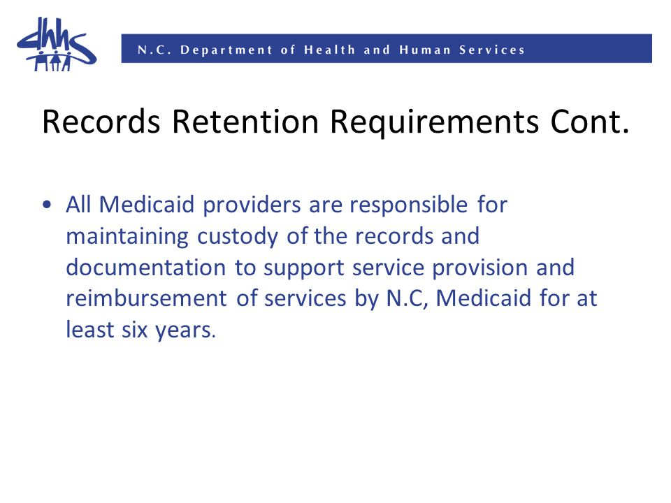 Records Retention Requirements Cont.