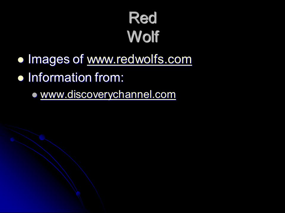 Red Wolf Historically Red wolfs were removed from the southeast largely due to human causes.