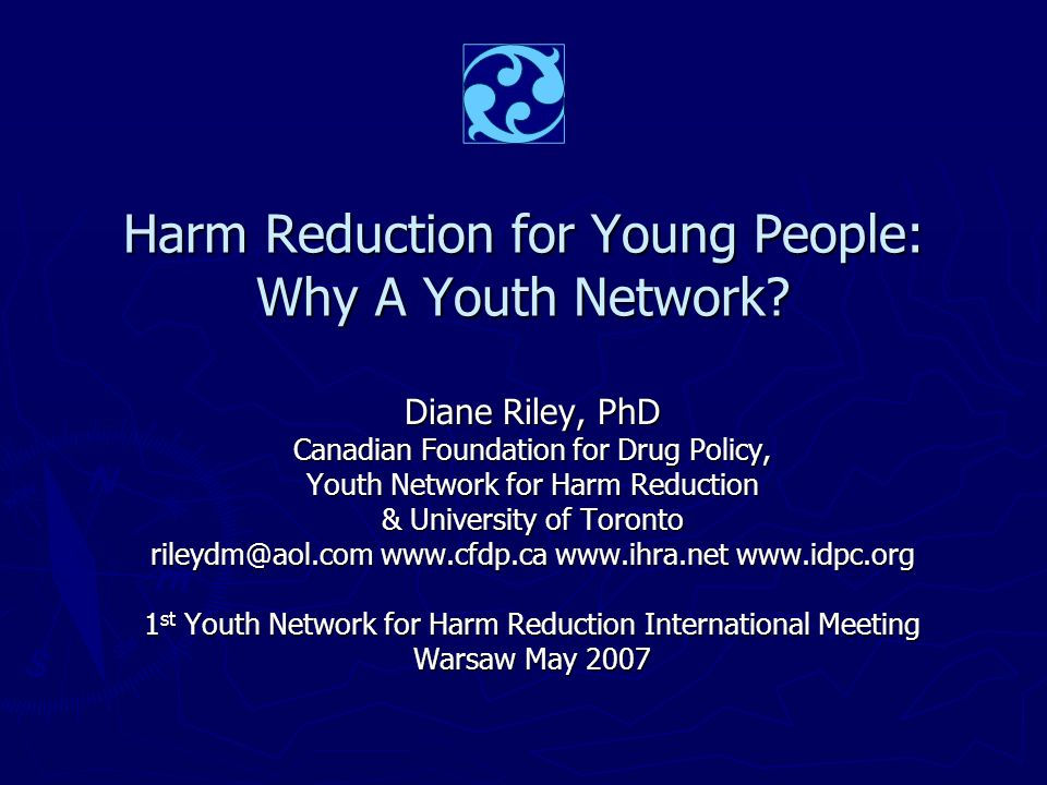 Harm Reduction for Young People: Why A Youth Network.