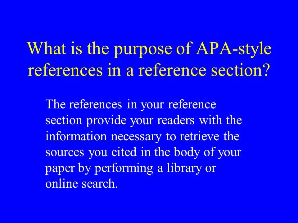 What is the purpose of APA-style references in a reference section.