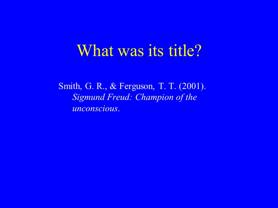 What was its title. Smith, G. R., & Ferguson, T.