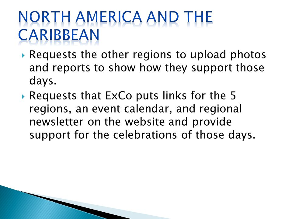  Requests the other regions to upload photos and reports to show how they support those days.