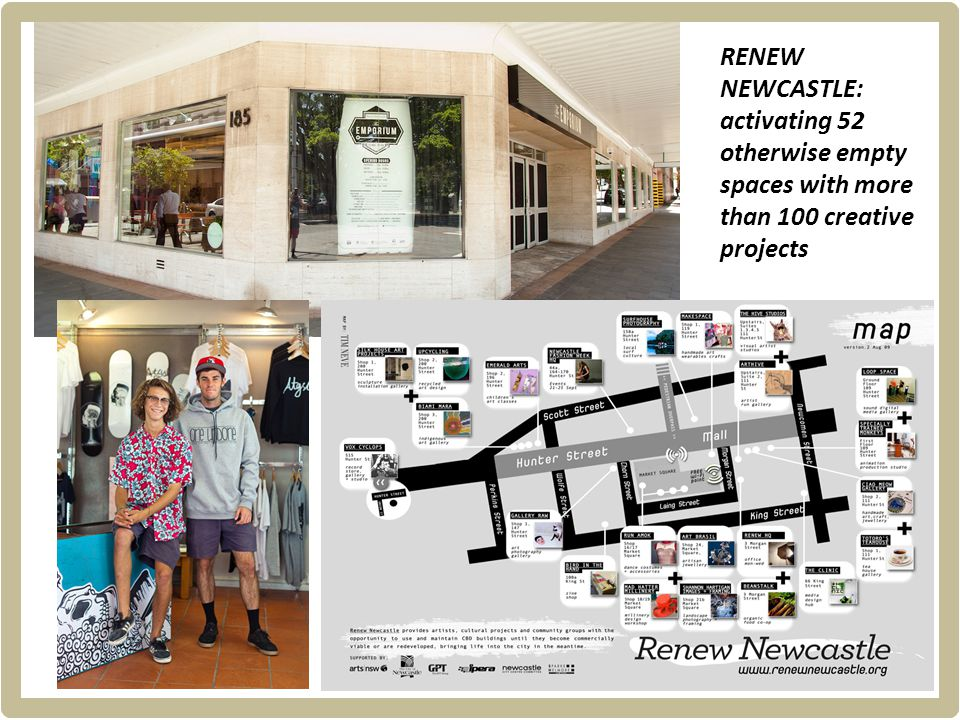 RENEW NEWCASTLE: activating 52 otherwise empty spaces with more than 100 creative projects