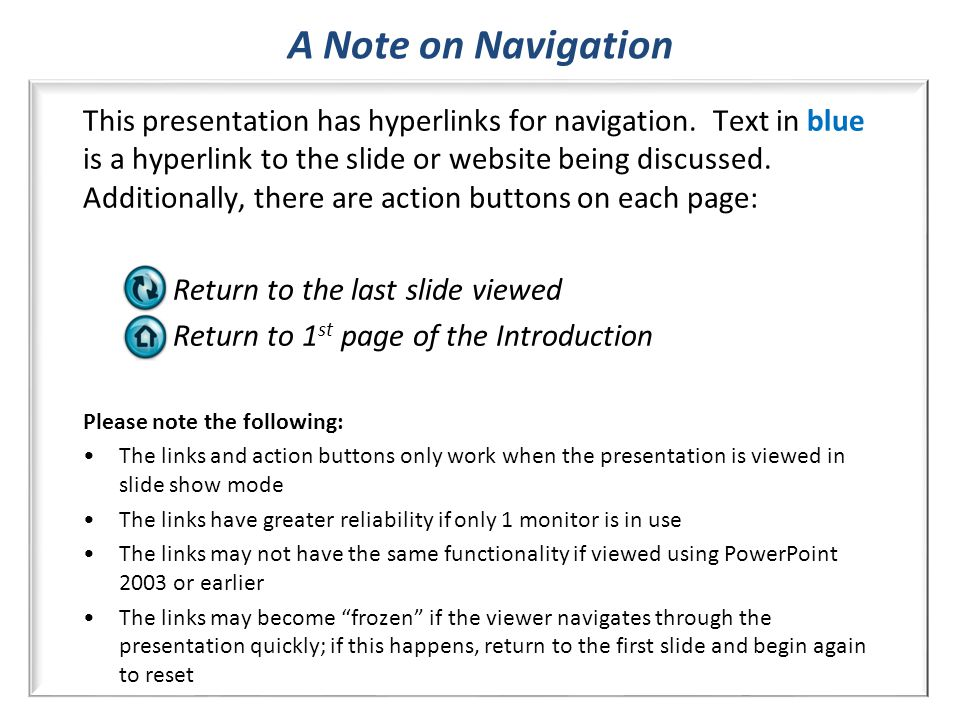 This presentation has hyperlinks for navigation.