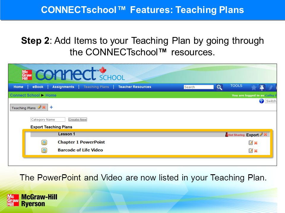 Step 2: Add Items to your Teaching Plan by going through the CONNECTschool™ resources.