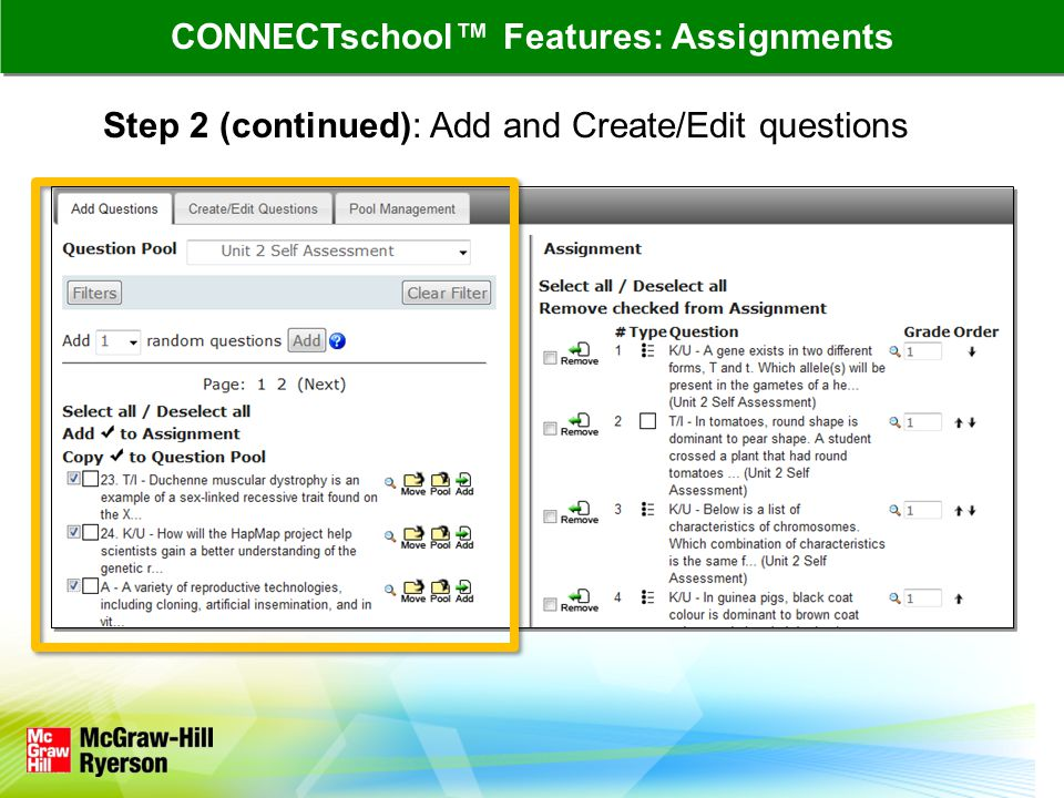 Step 2 (continued): Add and Create/Edit questions CONNECTschool™ Features: Assignments