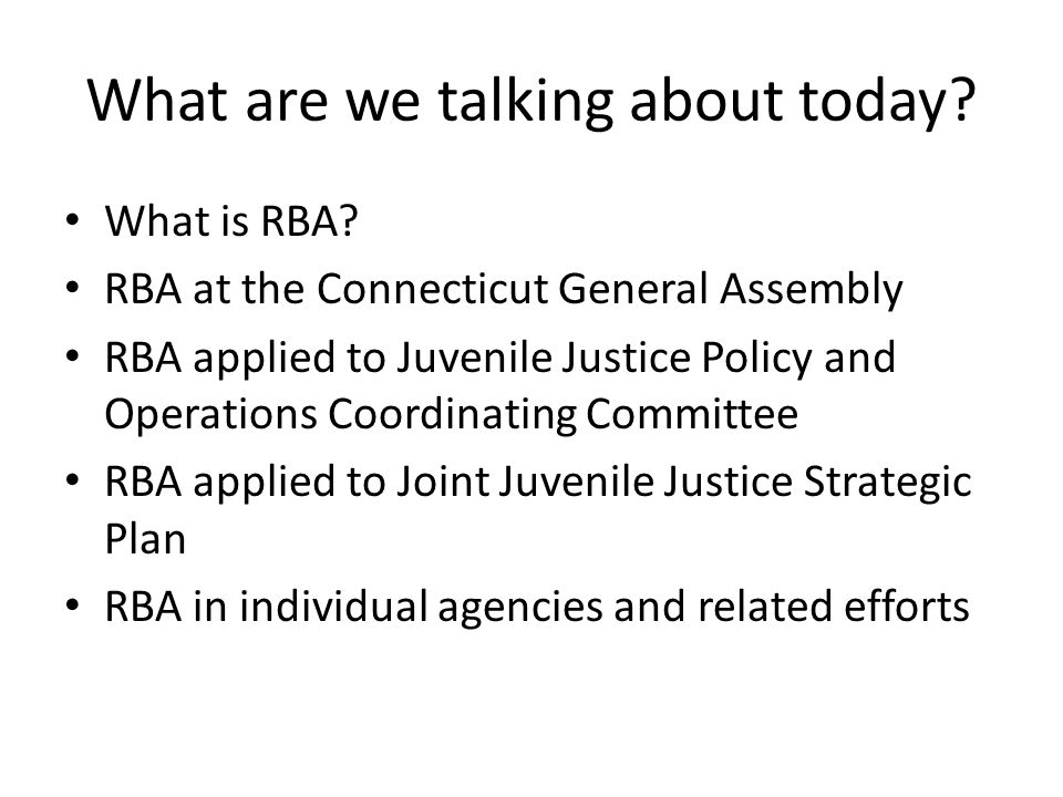 What are we talking about today. What is RBA.