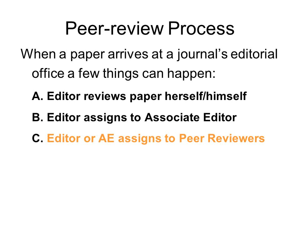 The Peer Review Process Adapted from a presentation by Richard Henderson, Elsevier Hong Kong