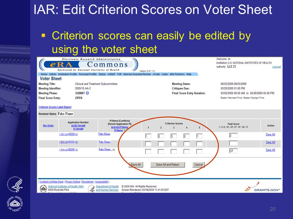 20 IAR: Edit Criterion Scores on Voter Sheet  Criterion scores can easily be edited by using the voter sheet