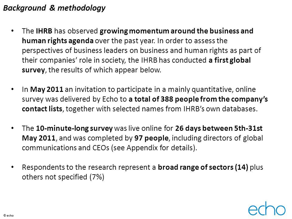 Background & methodology The IHRB has observed growing momentum around the business and human rights agenda over the past year.