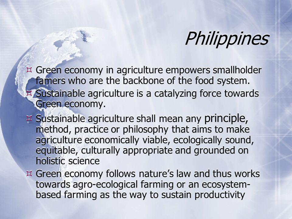 Philippines  Green economy in agriculture empowers smallholder famers who are the backbone of the food system.