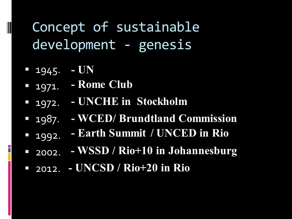 Concept of sustainable development - genesis  1945.