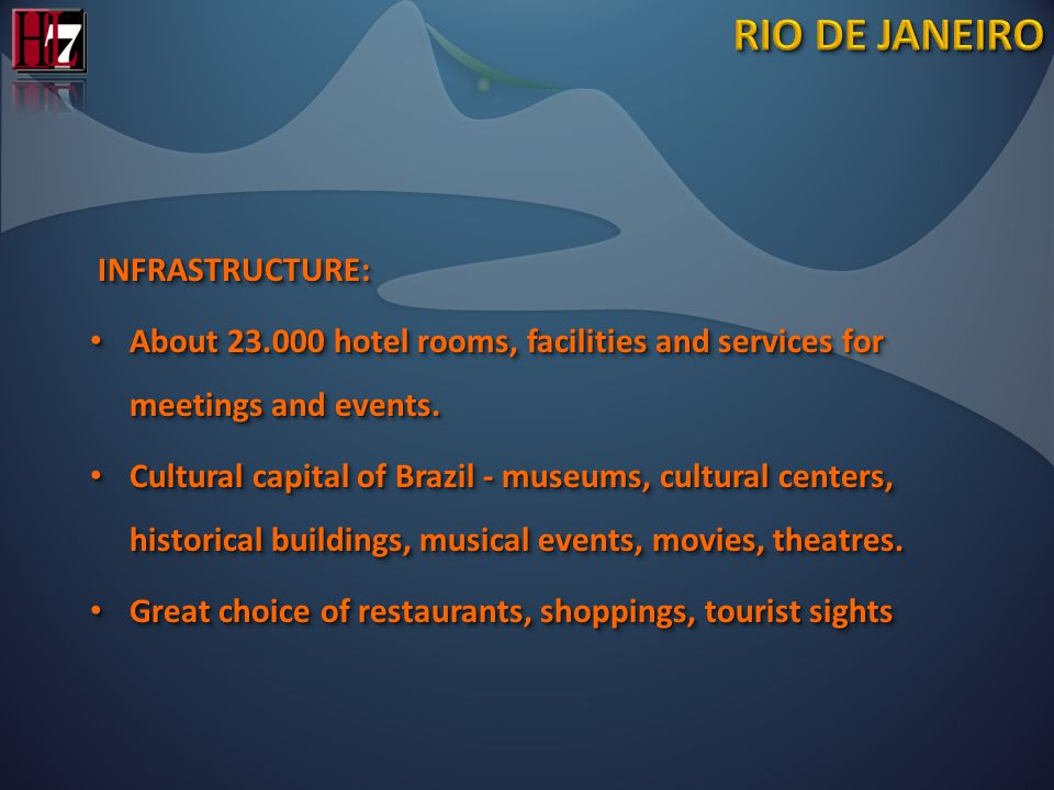 INFRASTRUCTURE: INFRASTRUCTURE: About 23.000 hotel rooms, facilities and services for meetings and events.