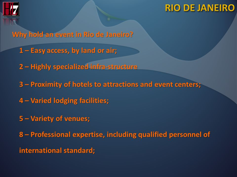 Why hold an event in Rio de Janeiro.