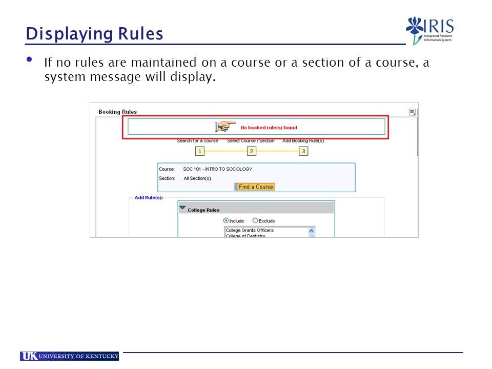 Displaying Rules If no rules are maintained on a course or a section of a course, a system message will display.