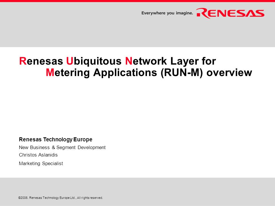 ©2006. Renesas Technology Europe Ltd., All rights reserved.