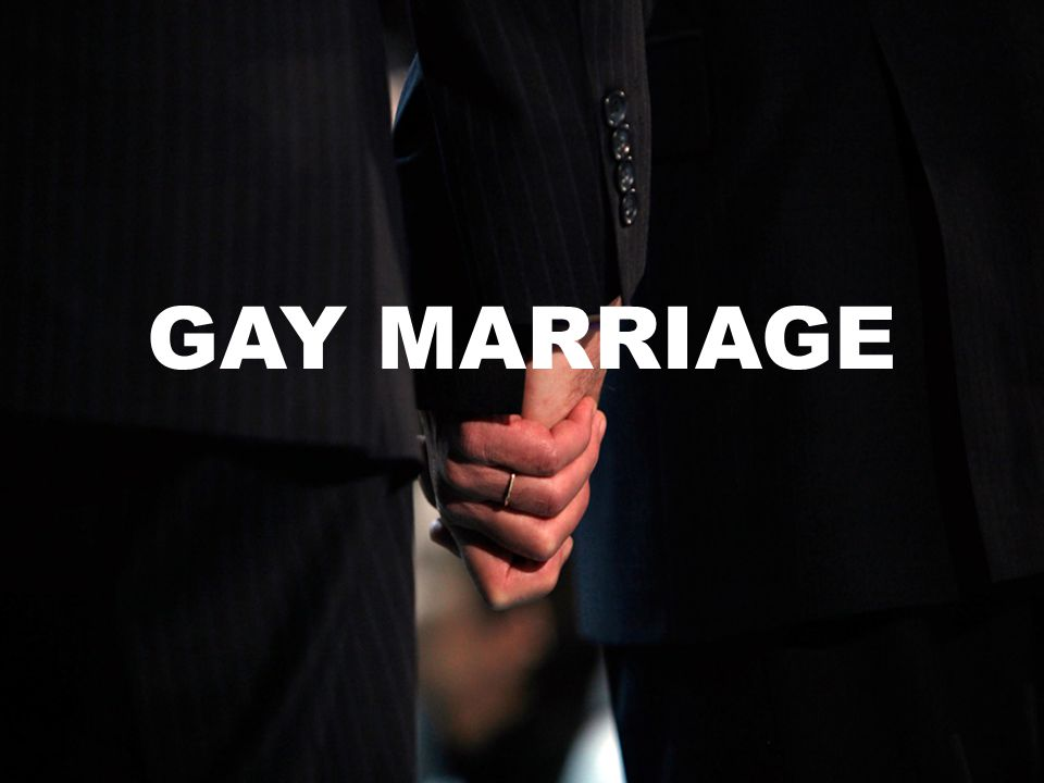 By: Tina Chen g.12 GAY MARRIAGE