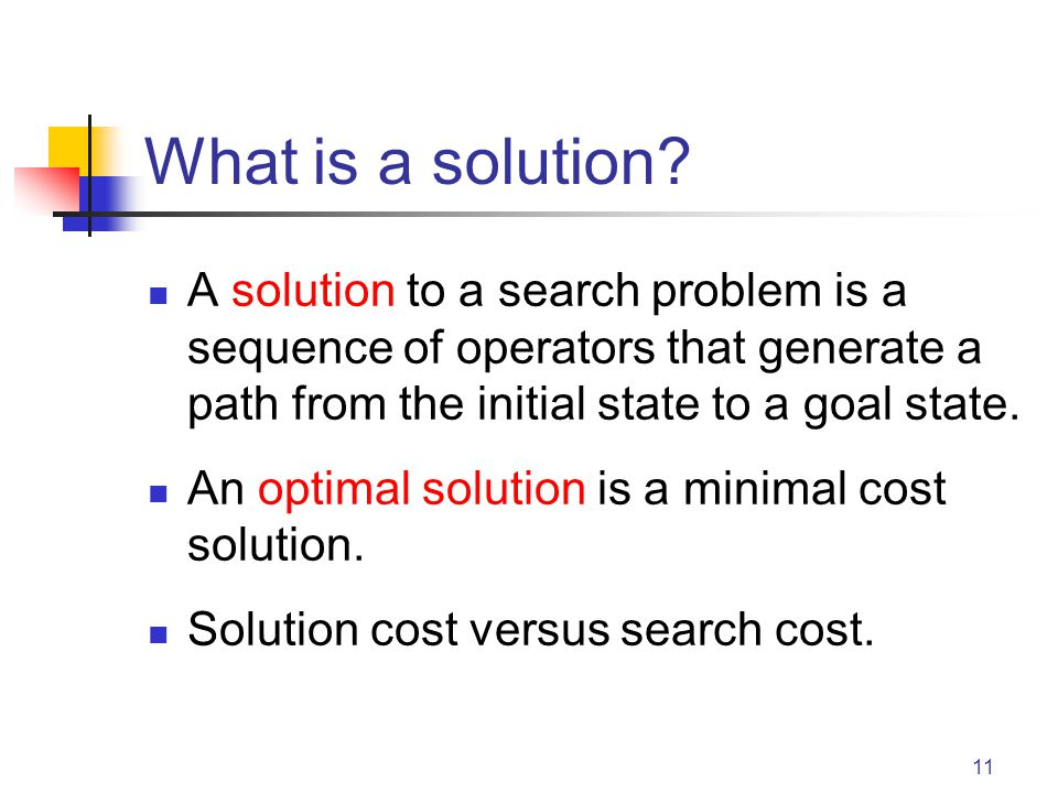 11 What is a solution.