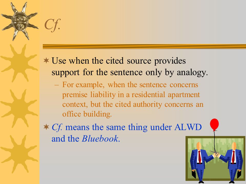 Accord and see also  Accord = The law of one jurisdiction is similar to that of another jurisdiction.
