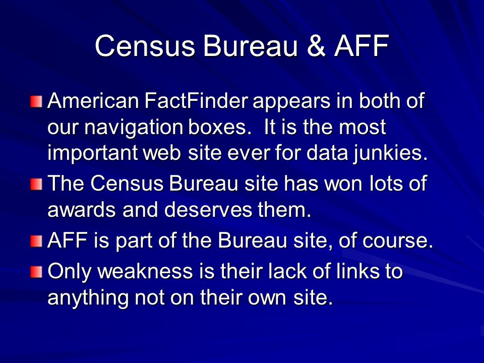 Census Bureau & AFF American FactFinder appears in both of our navigation boxes.