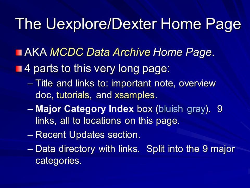 The Uexplore/Dexter Home Page AKA MCDC Data Archive Home Page.
