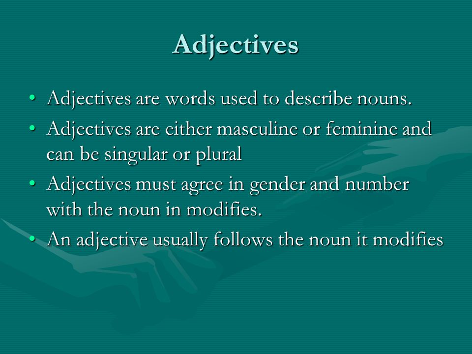 Adjectives Adjectives are words used to describe nouns.Adjectives are words used to describe nouns.