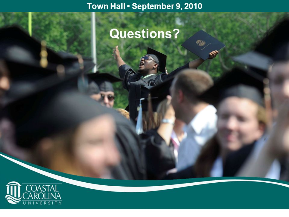 Town Hall September 9, 2010 Questions