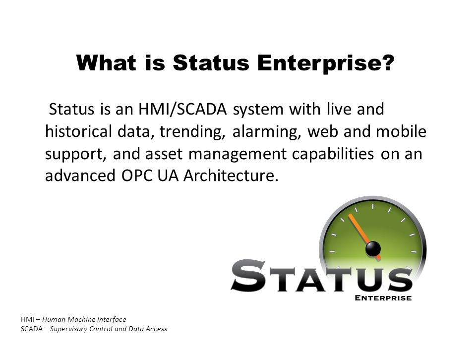 What is Status Enterprise.