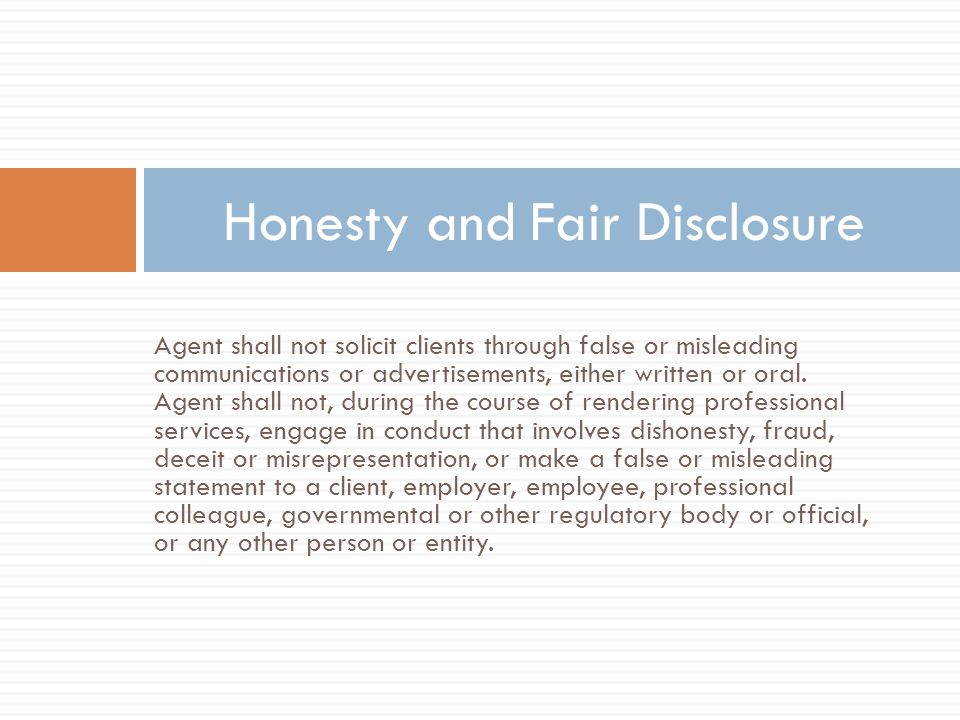 Agent shall not solicit clients through false or misleading communications or advertisements, either written or oral.