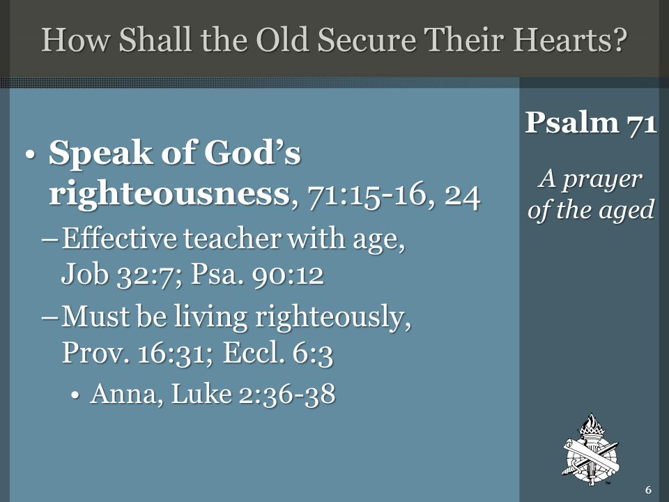 How Shall the Old Secure Their Hearts.