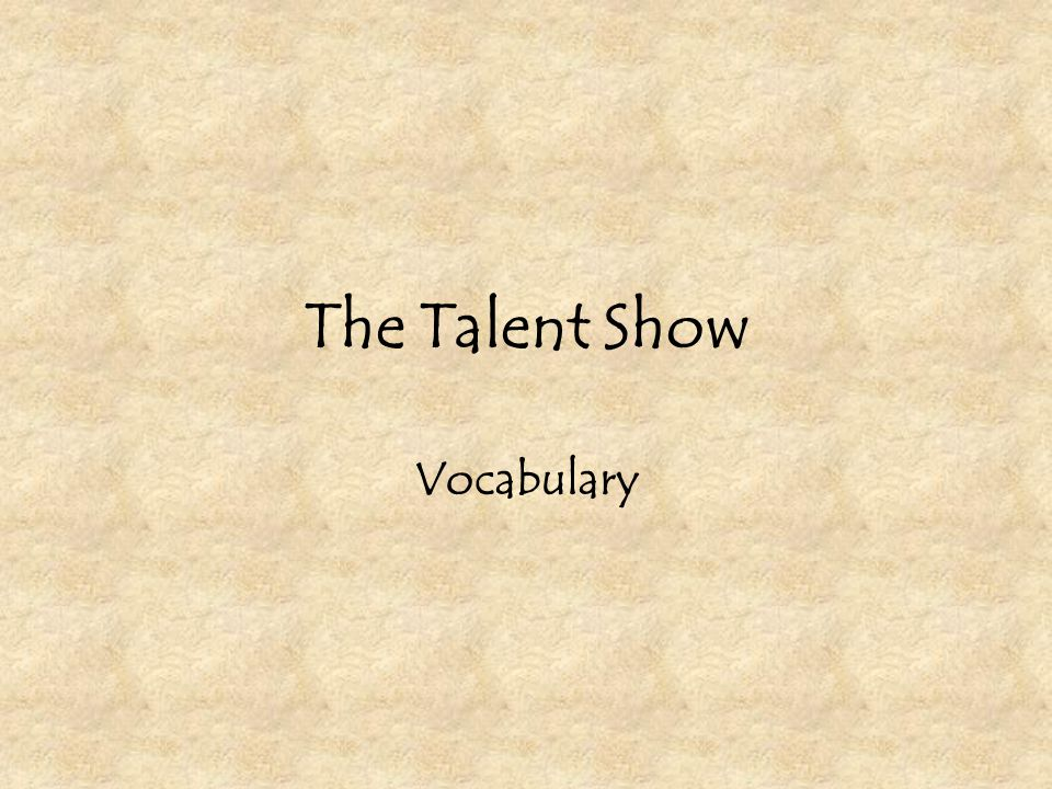 The Talent Show Vocabulary