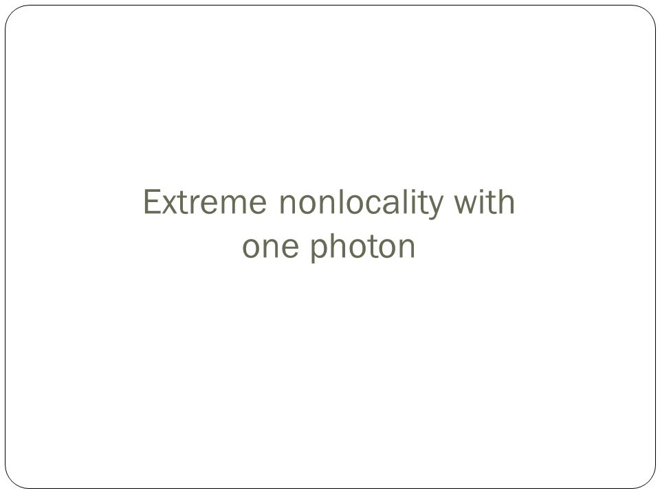 Extreme nonlocality with one photon