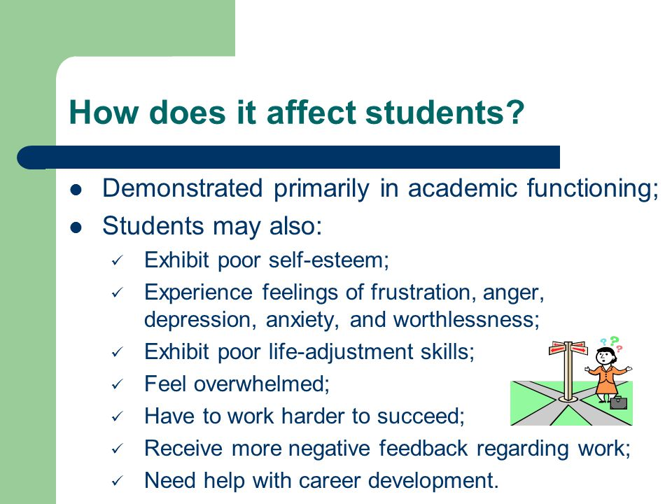 How does it affect students.