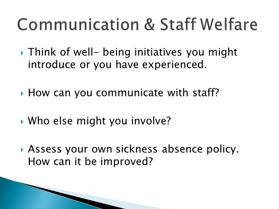 Think of well- being initiatives you might introduce or you have experienced.