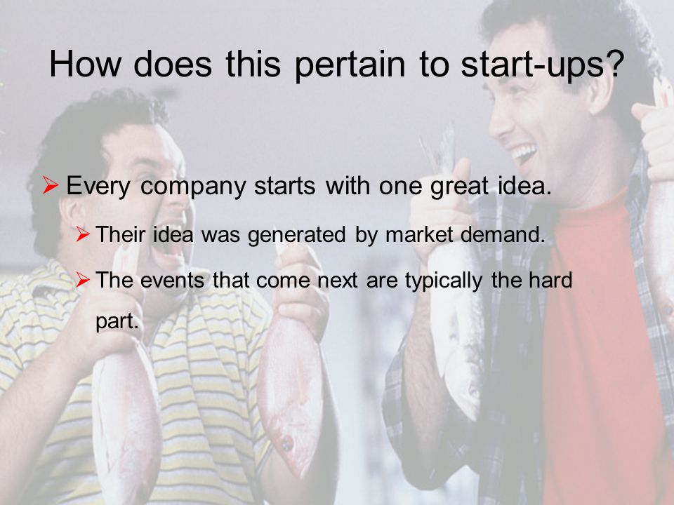 How does this pertain to start-ups.  Every company starts with one great idea.