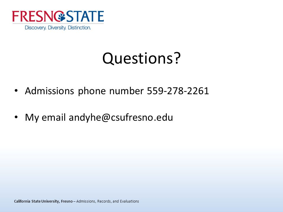 California State University, Fresno – Admissions, Records, and Evaluations Questions.
