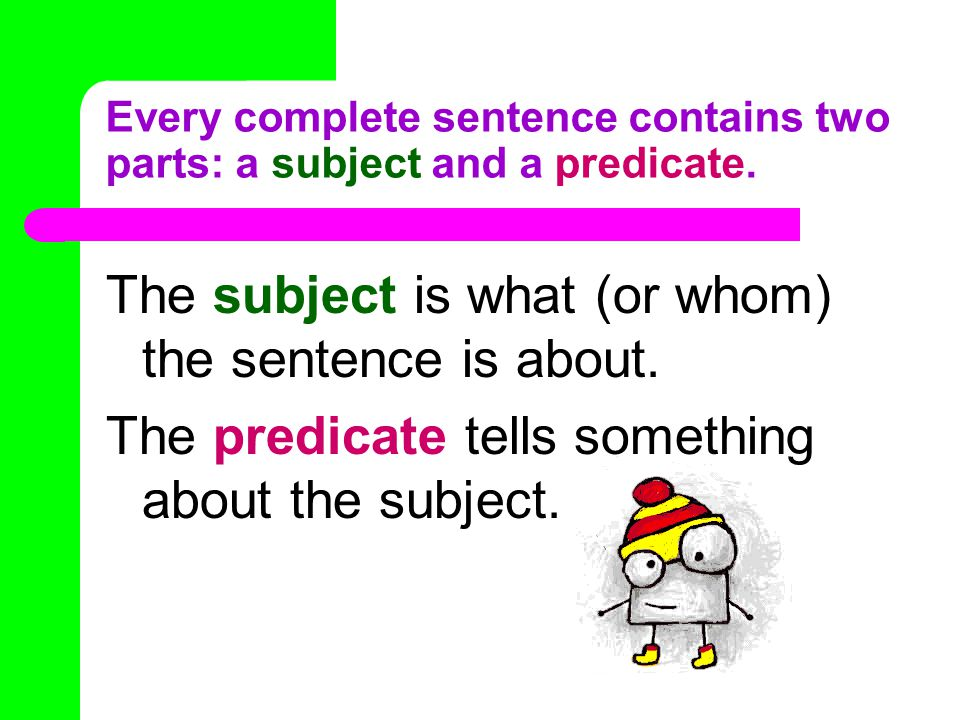 Subjects & Predicates