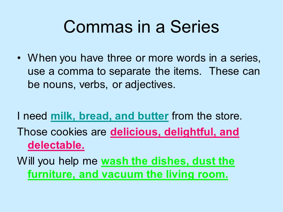 When to Use a Comma There are several places we should use a comma in second grade.