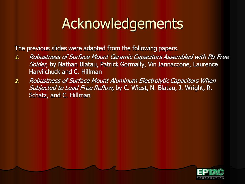 Acknowledgements The previous slides were adapted from the following papers.