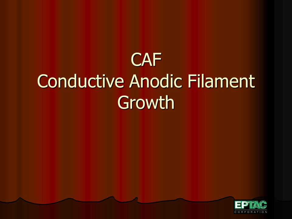 CAF Conductive Anodic Filament Growth