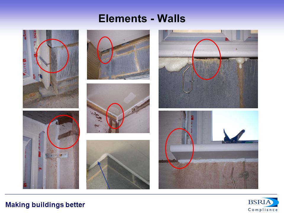 7 Making buildings better Elements - Walls