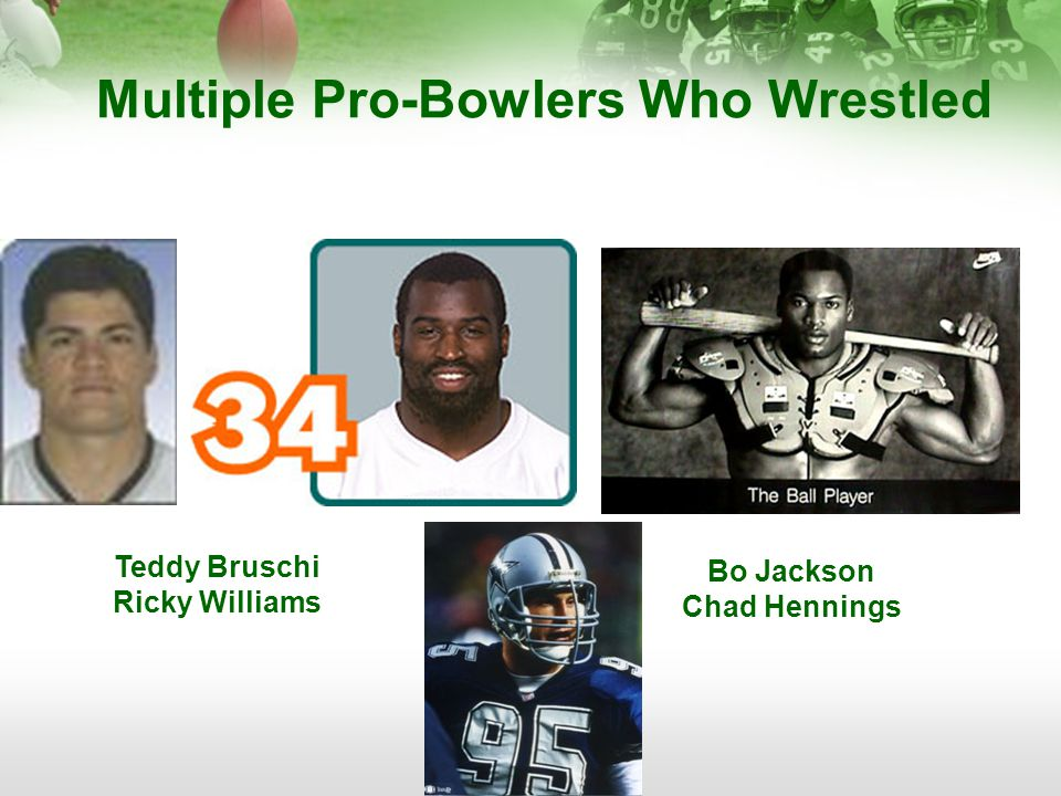 Multiple Pro-Bowlers Who Wrestled Bo Jackson Chad Hennings Teddy Bruschi Ricky Williams