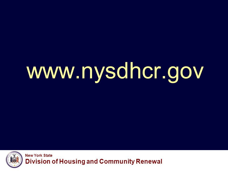 New York State Division of Housing and Community Renewal www.nysdhcr.gov