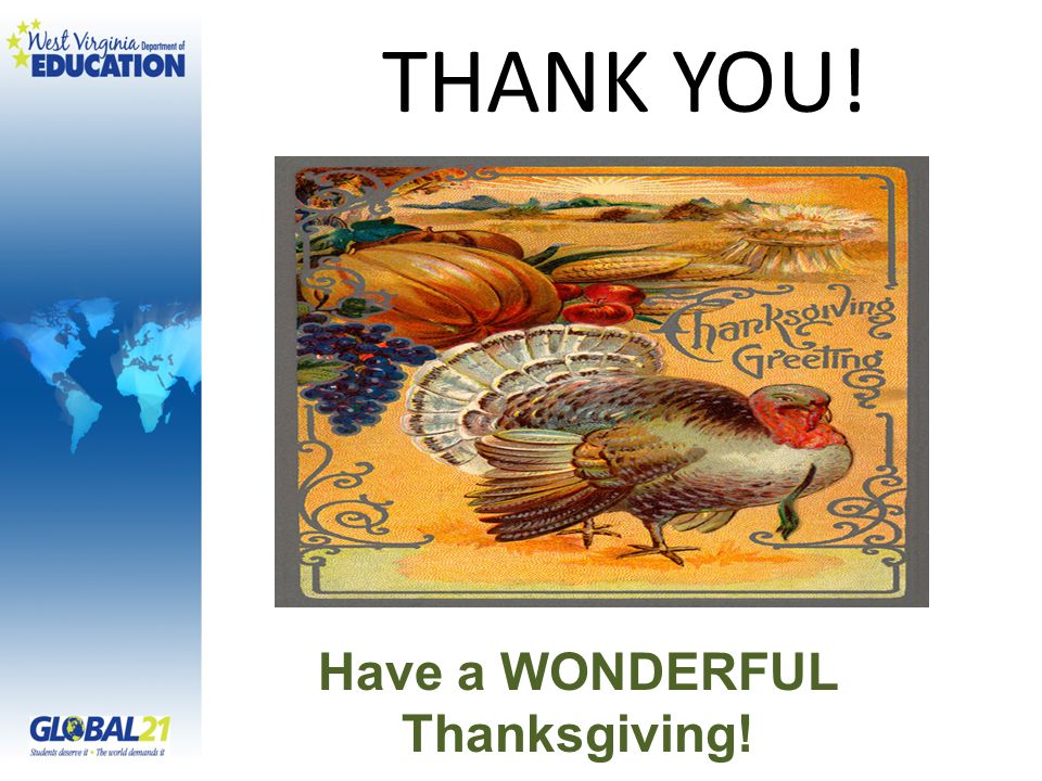 THANK YOU! Have a WONDERFUL Thanksgiving!