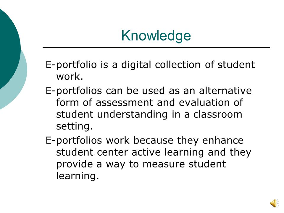 The Innovation-Decision Process Knowledge  What are E-portfolios.