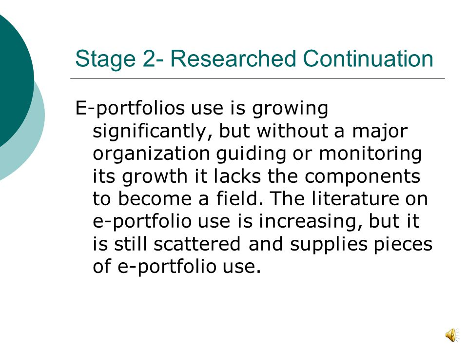 Stage 2- Research Continuation 20052005- the I/NCePR launched a team working with other teams from campuses with e-portfolio initiatives to help pursue campus based research about e-portfolios.