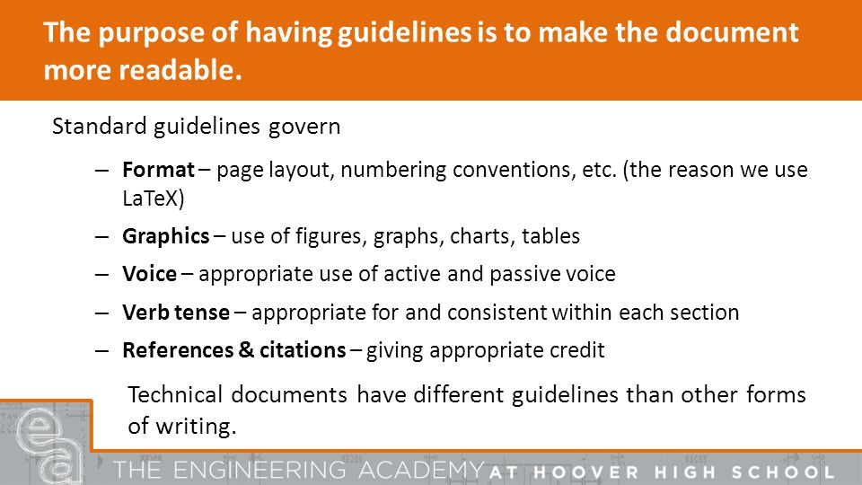 The purpose of having guidelines is to make the document more readable.