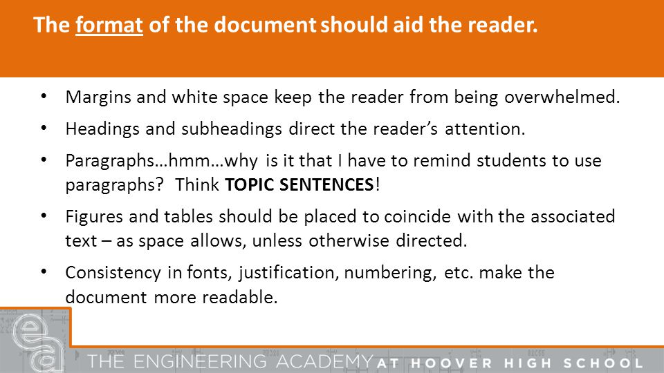 The format of the document should aid the reader.