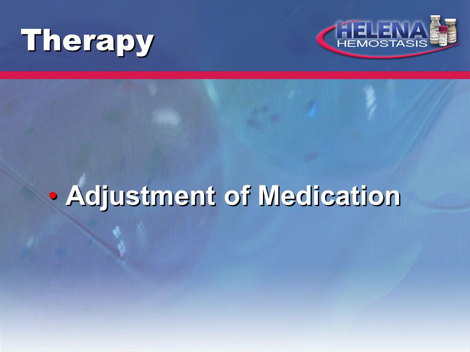 Therapy Adjustment of Medication